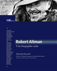 Robert Altman, une biograph...