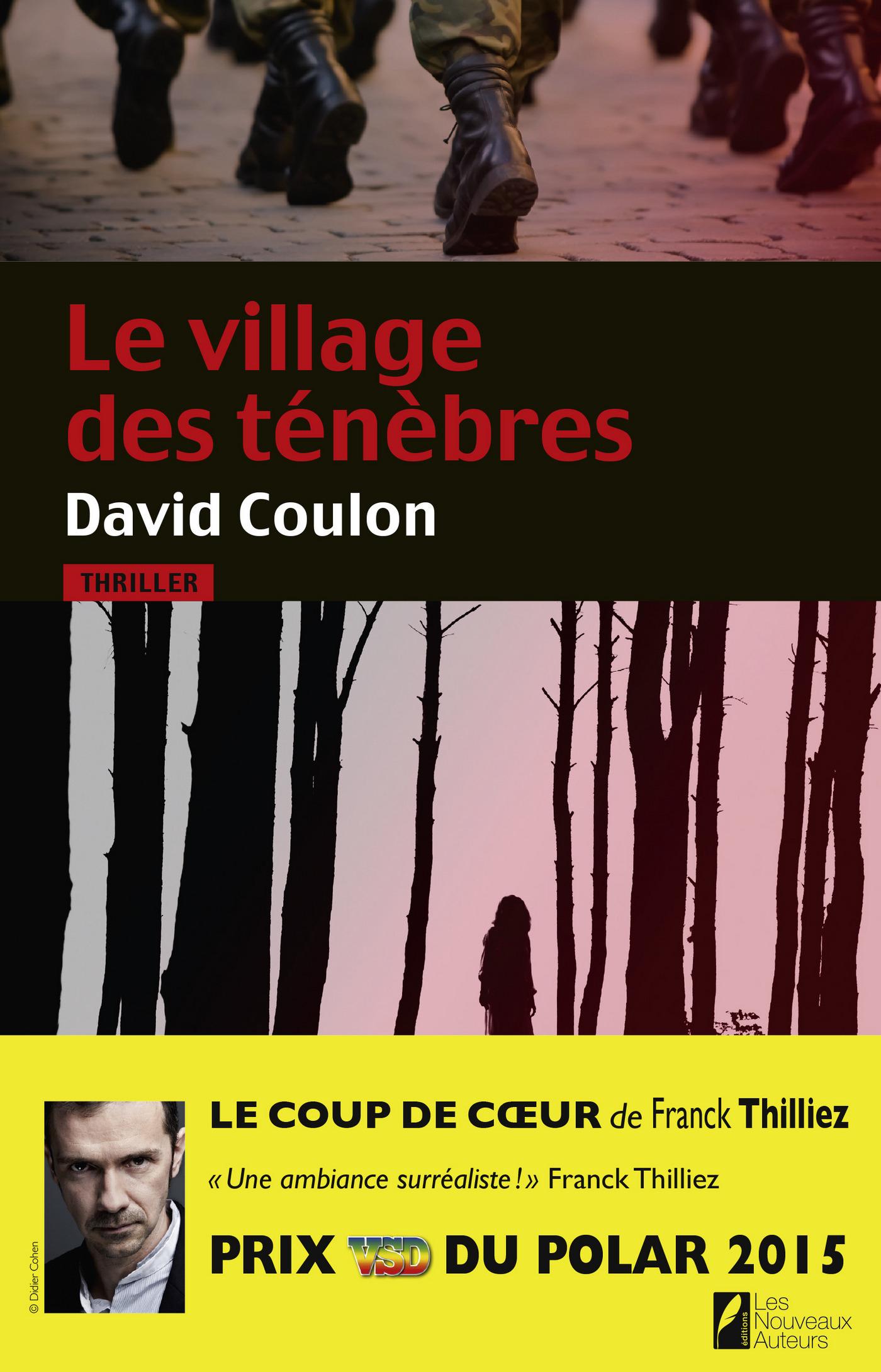Le village des ténèbres. Prix VSD 2015. Coup de coeur Franck Thilliez