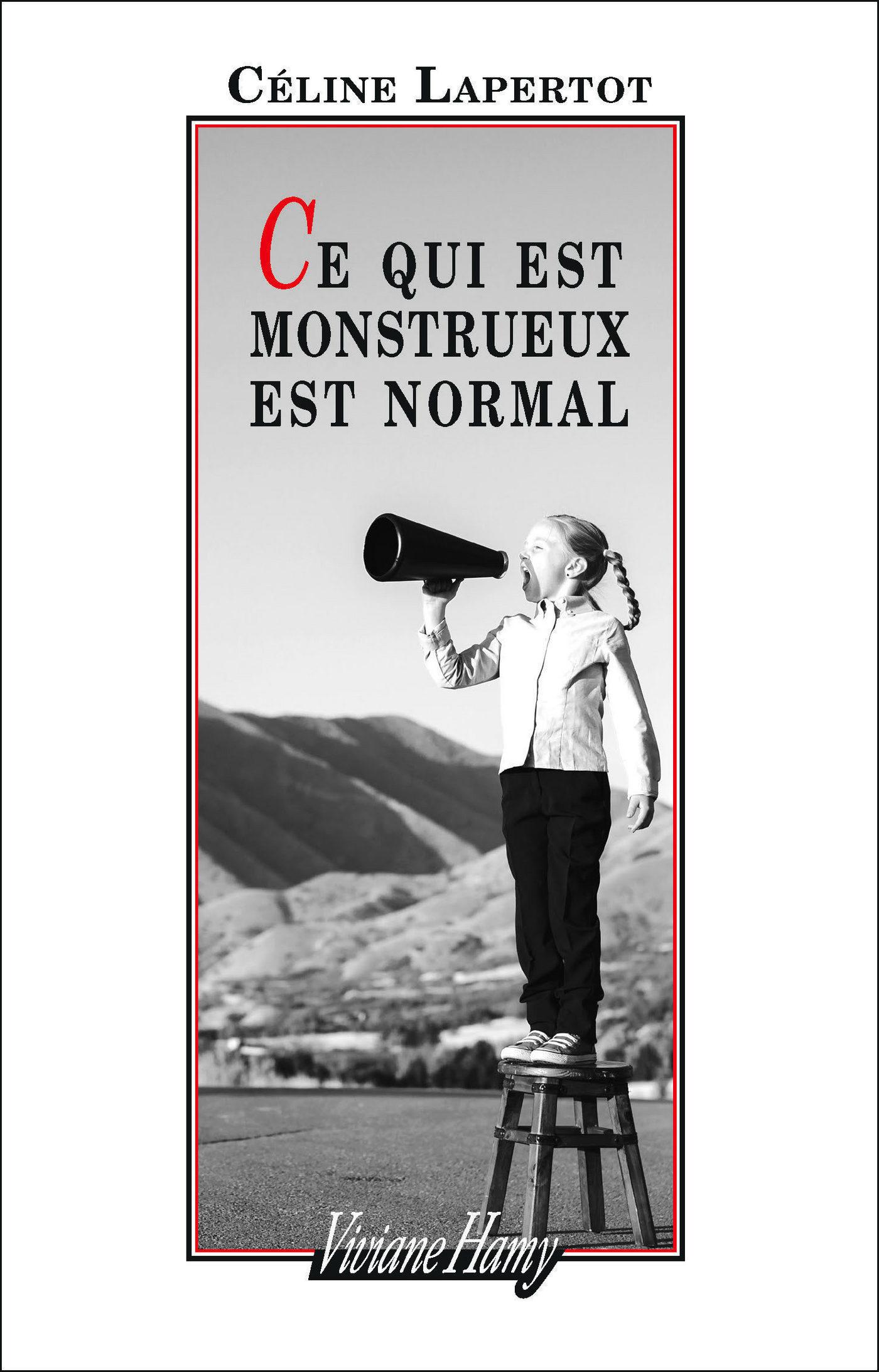 Ce qui est monstrueux est normal