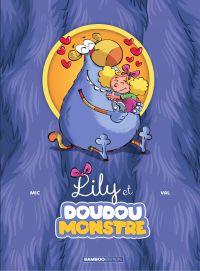 Lily et Doudoumonstre - Tome 1 | Mic, . Auteur