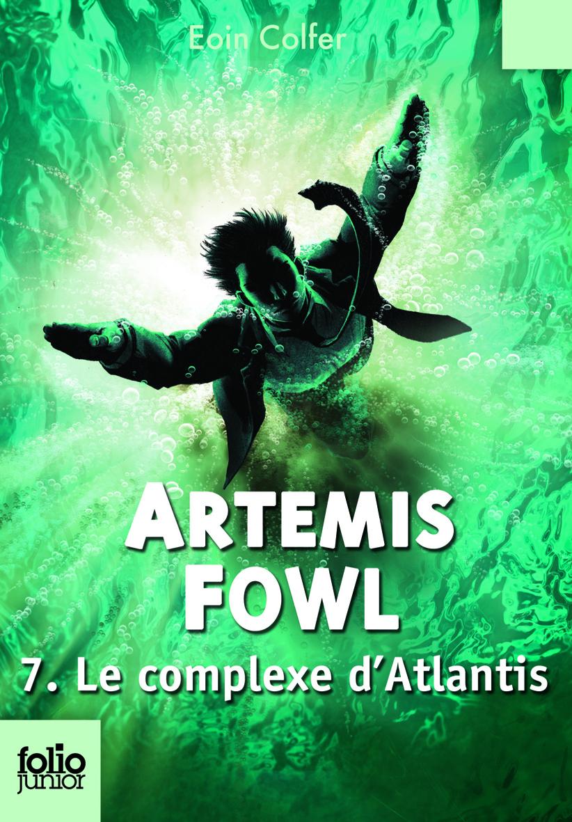 Artemis Fowl (Tome 7) - Le complexe d'Atlantis |
