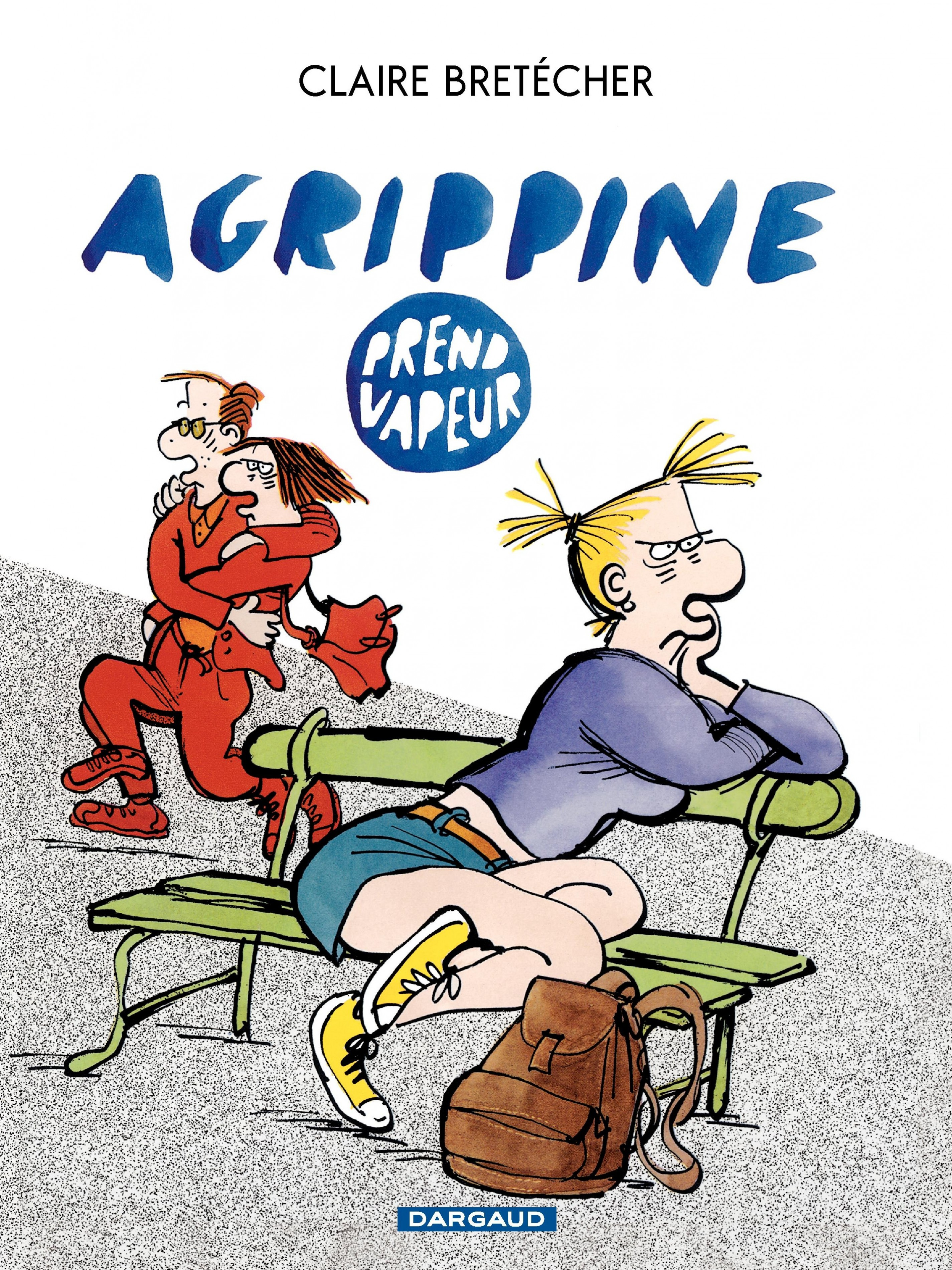 Agrippine - Tome 3 - Agrippine prend vapeur