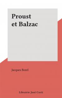 Proust et Balzac