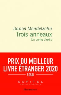 Trois anneaux   Mendelsohn, Daniel