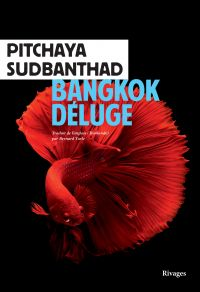 Bangkok Déluge | Sudbanthad, Pitchaya. Auteur
