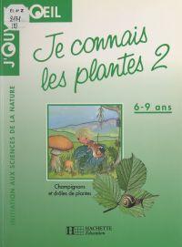 Je connais les plantes (2)