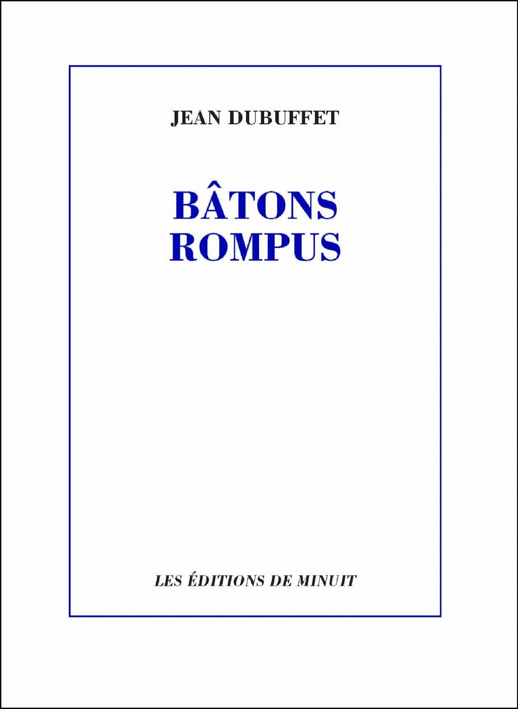 Bâtons rompus | Dubuffet, Jean. Auteur