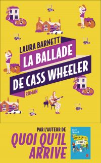 La ballade de Cass Wheeler | Barnett, Laura. Auteur