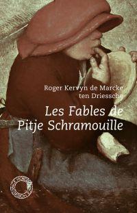 Les Fables de Pitje Schramo...