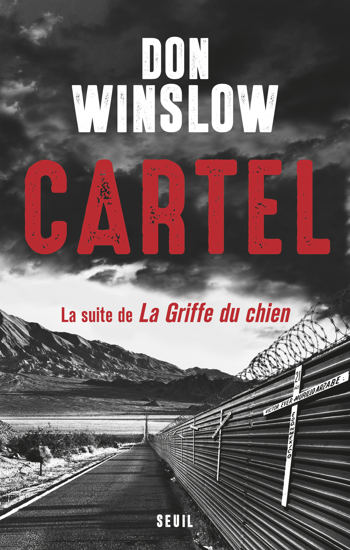 Cartel, la suite de la Griffe du chien | Winslow, Don
