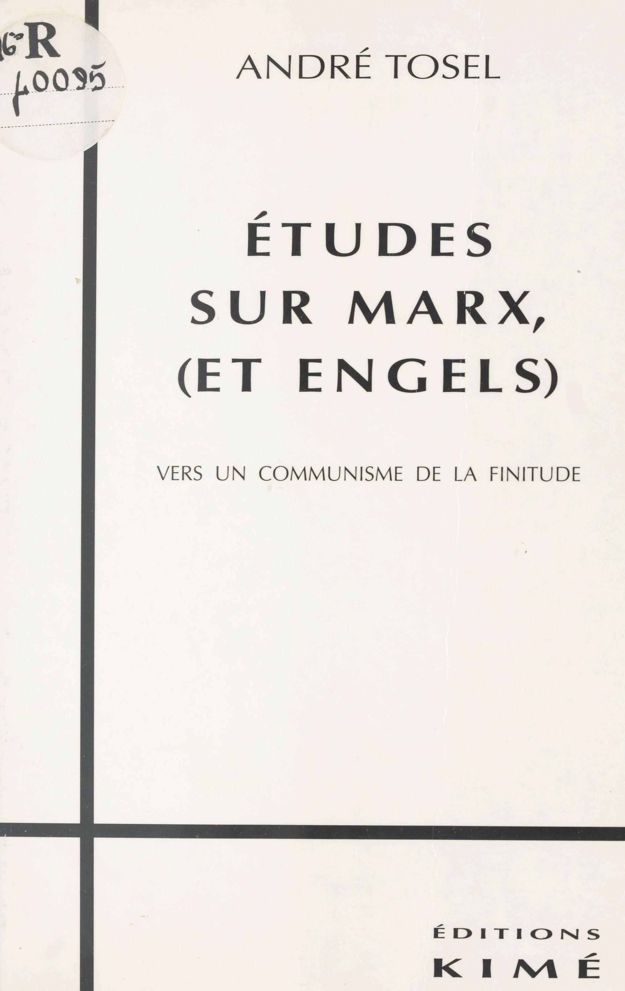 Études sur Marx et Engels : vers un communisme de la finitude