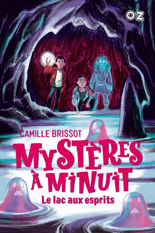 Mystères à Minuit - Tome 3 : Le lac aux esprits - collection OZ |