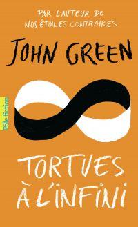 Tortues à l'infini | Green, John. Auteur