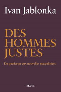 Des hommes justes | Jablonka, Ivan. Auteur