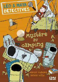 Léo et Maya, détectives - tome 4 : Mystère au camping