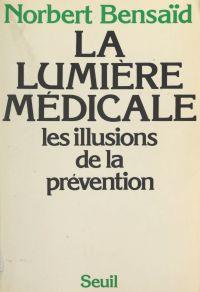 La lumière médicale