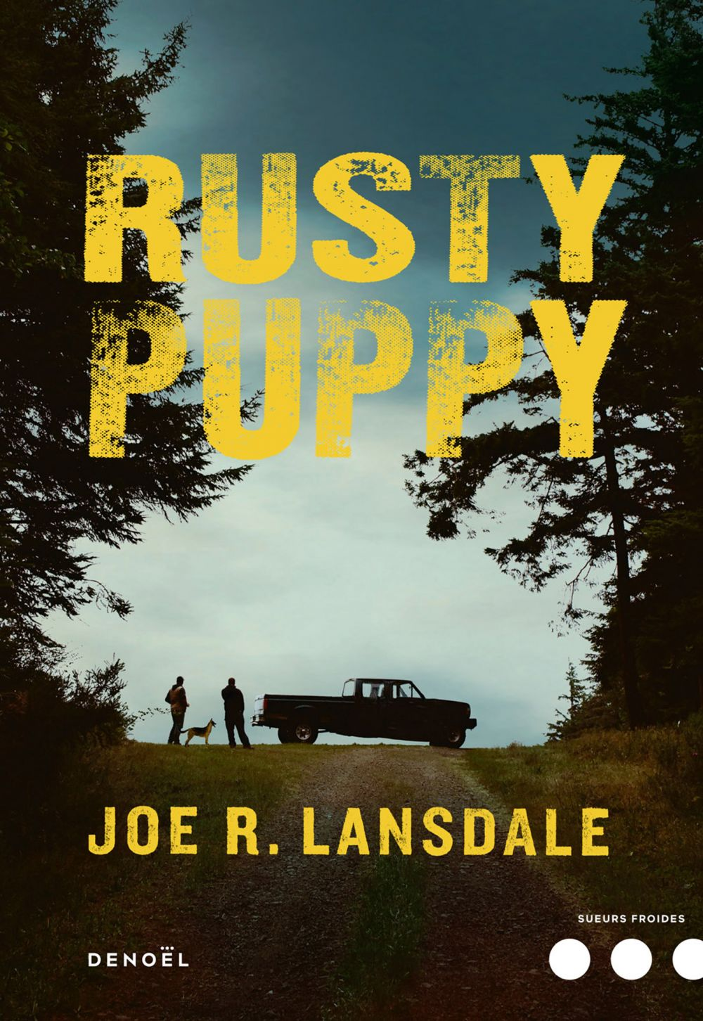Rusty Puppy | Lansdale, Joe R.. Auteur