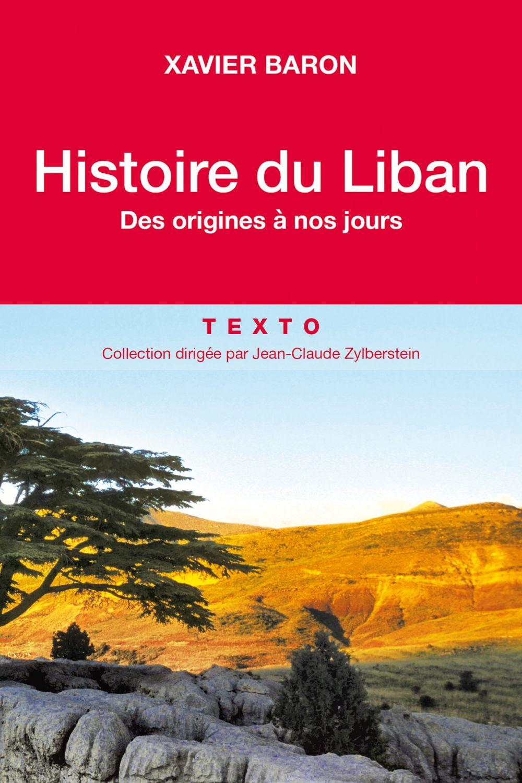 Histoire du Liban | Baron, Xavier (1942-....). Auteur