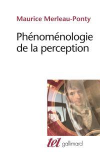 Phénoménologie de la percep...