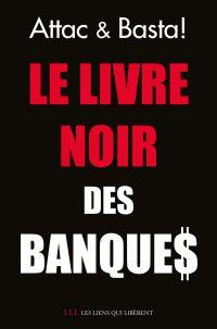 Le livre noir des banques | Attac. Auteur