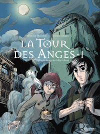 La Tour des Anges (Tome 1)