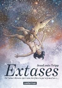 Extases (Tome 1)  - Où l'auteur découvre que le sexe des filles n'a pas la forme d'un x...