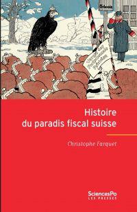 Histoire du paradis fiscal ...