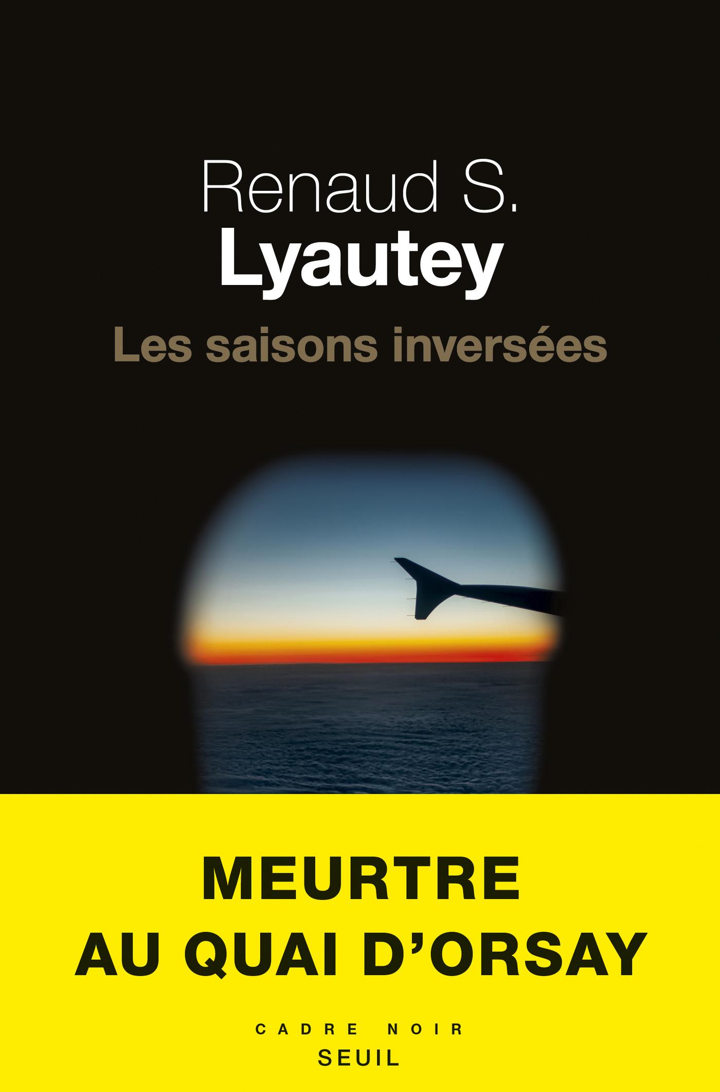 Les saisons inversées | S. lyautey, Renaud