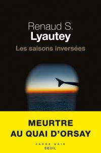 Les saisons inversées | S. lyautey, Renaud. Auteur