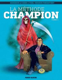La méthode Champion (Tome 1)