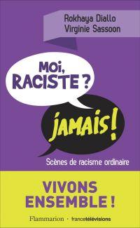 Moi, raciste ? Jamais !