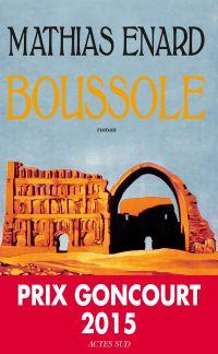 Boussole | Enard, Mathias. Auteur
