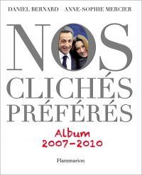 Nos Clichés préférés (2007-...