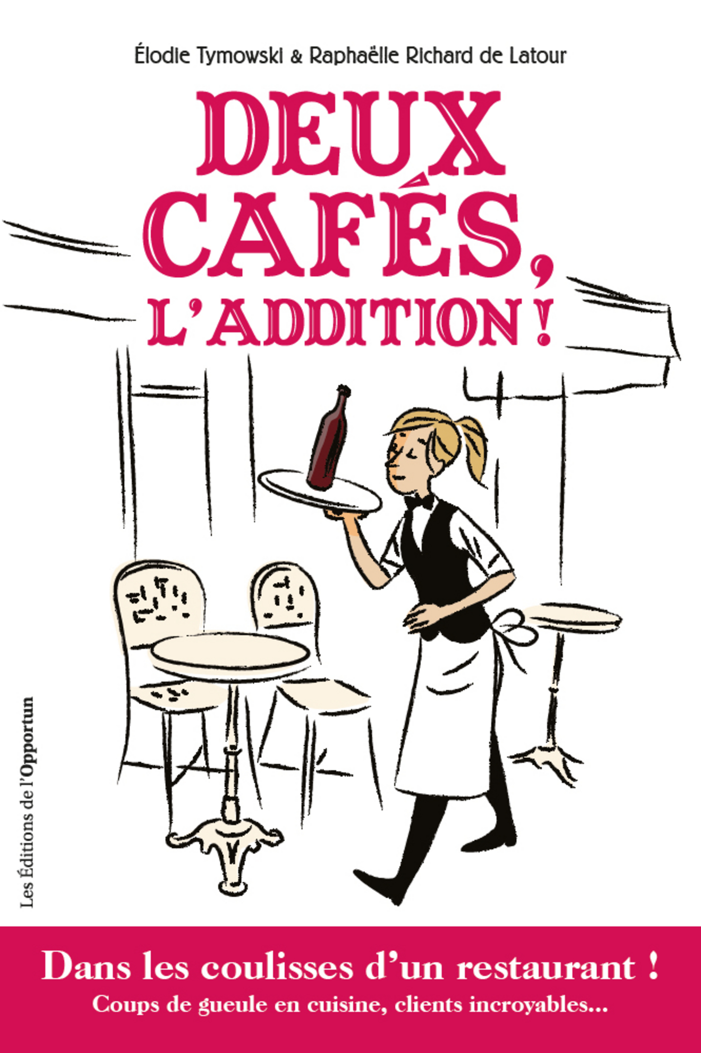 Deux cafés, l'addition !