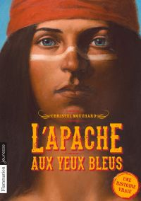 L'Apache aux yeux bleus