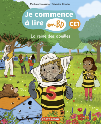 La Reine des abeilles Auteur: Mathieu Grousson