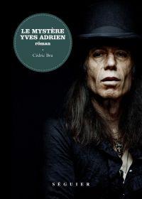 Le Mystère Yves Adrien