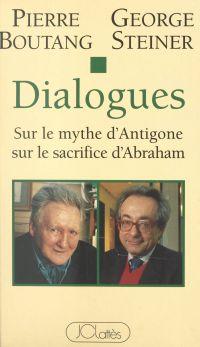 Dialogues sur le mythe d'An...