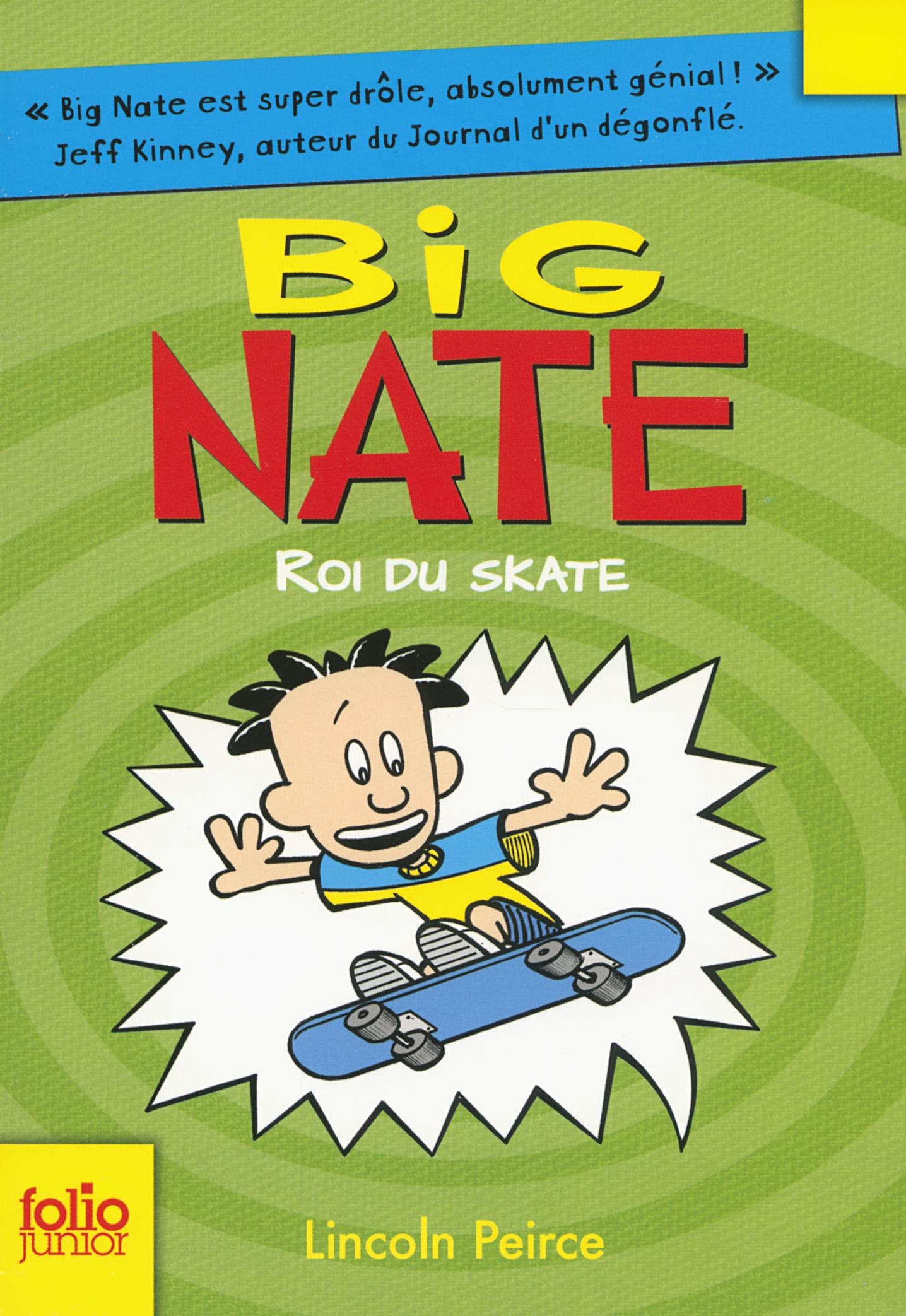 Big Nate (Tome 3) - Roi du skate