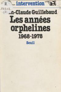 Les Années orphelines (1968...