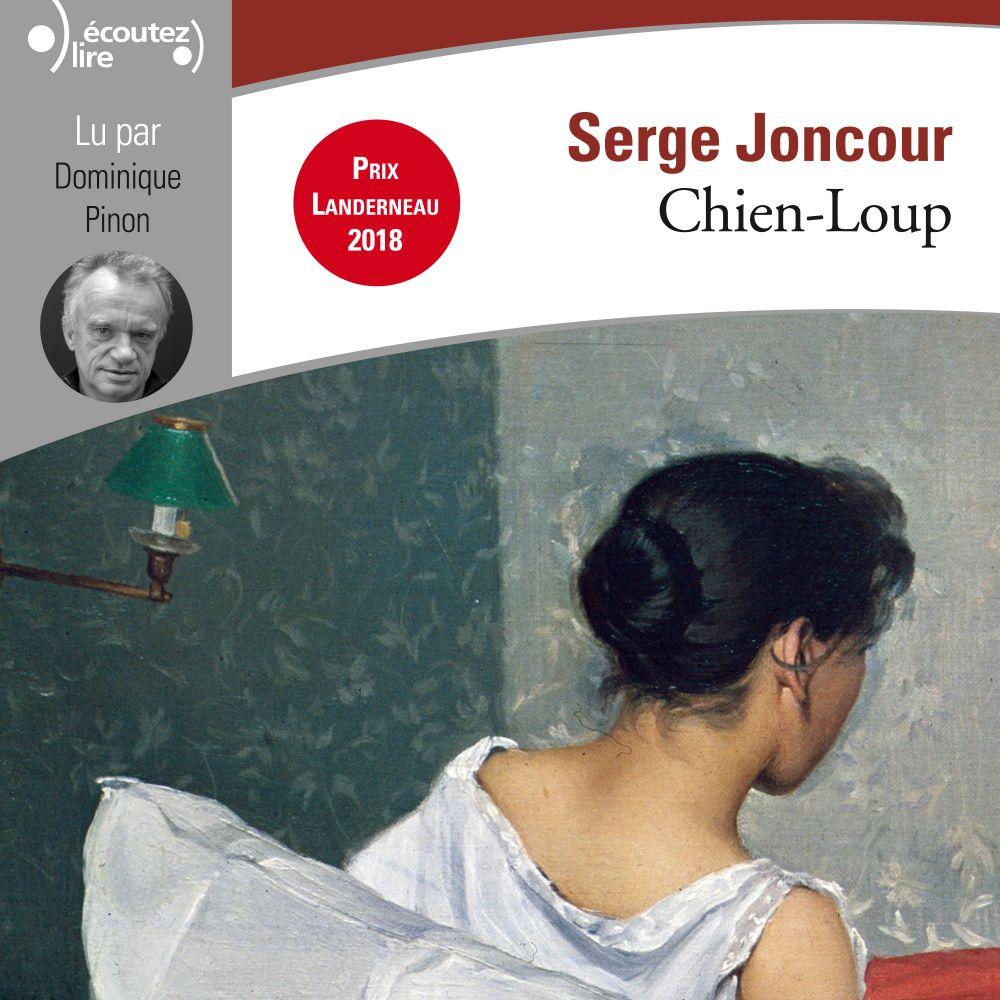 Chien-Loup   Joncour, Serge. Auteur