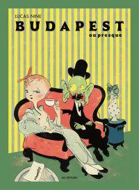 Budapest ou Presque