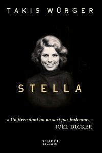 Stella | Würger, Takis (1985-....). Auteur