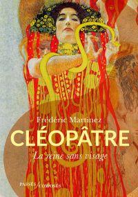 Cléopâtre | Martinez, Frédéric (1973-....). Auteur