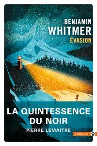 Évasion | Whitmer, Benjamin. Auteur