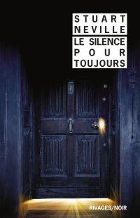 Le silence pour toujours