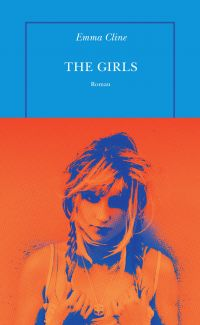 The Girls | Cline, Emma. Auteur