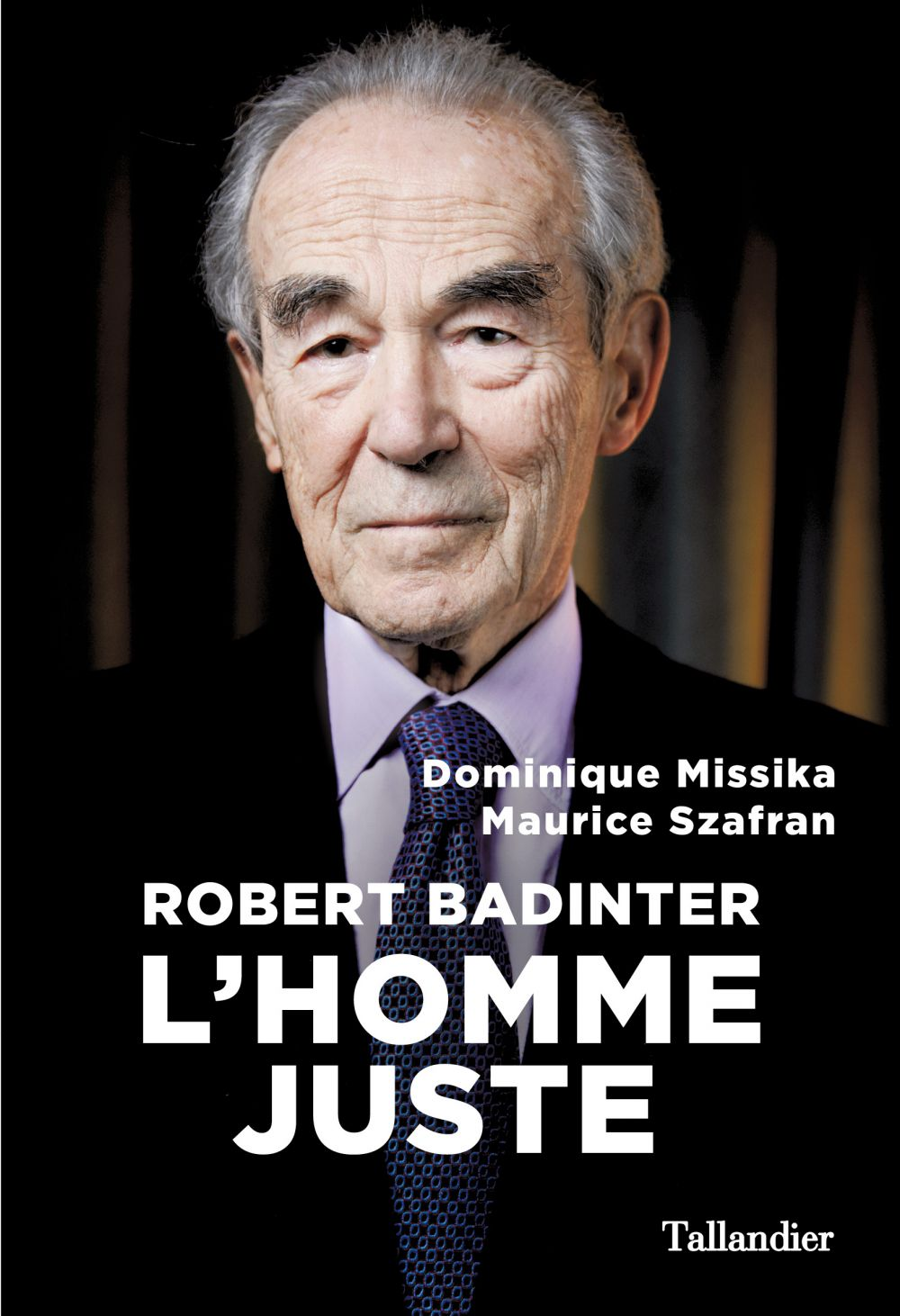 Robert Badinter | Missika, Dominique. Auteur