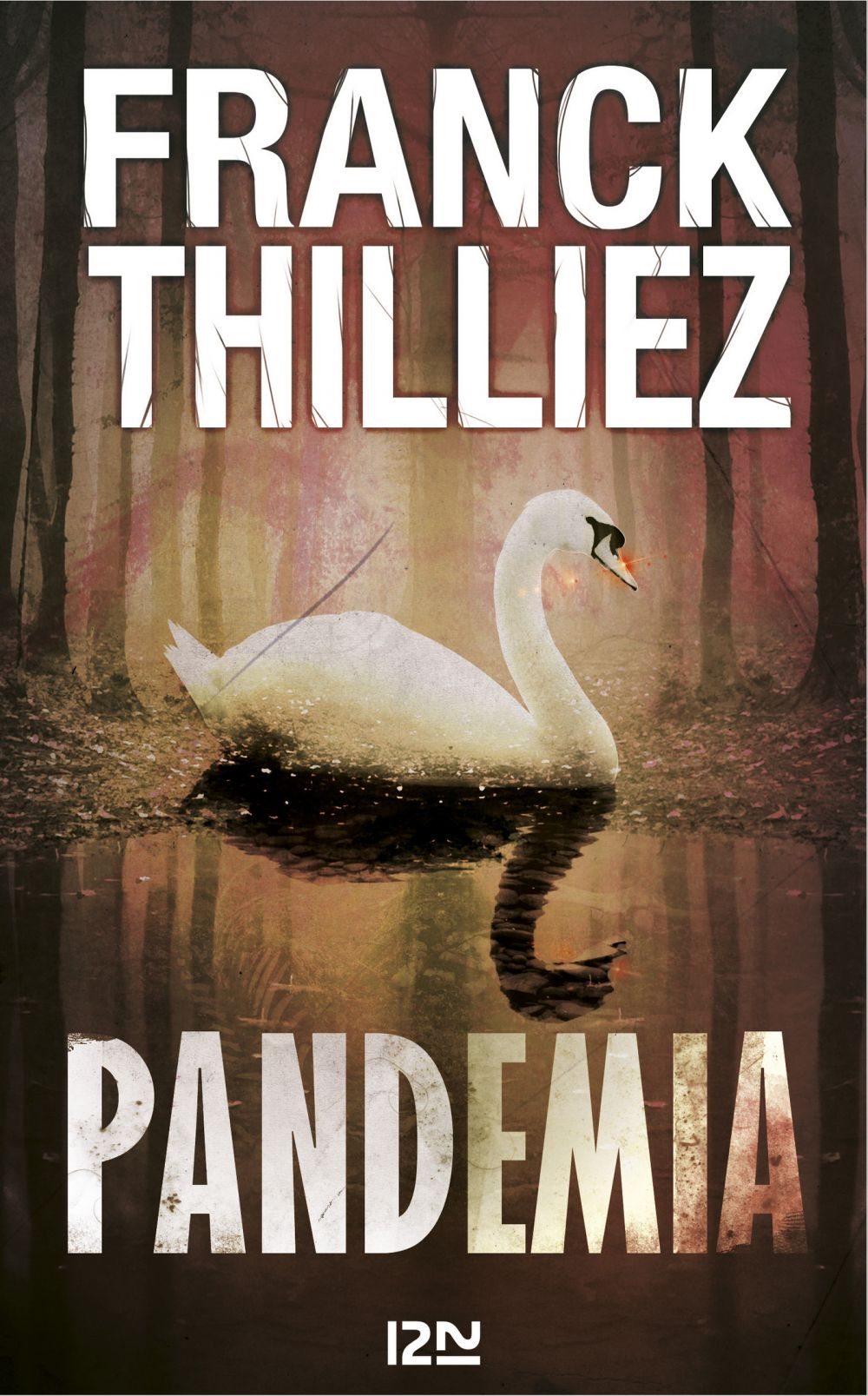 Pandemia | THILLIEZ, Franck. Auteur