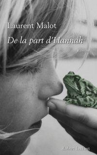 De la part d'Hannah | MALOT, Laurent. Auteur